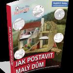 Více informací o stavbě domku naleznete v naší knize ZDE.